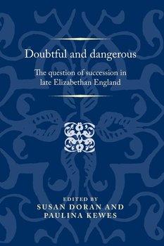 Doubtful and Dangerous-Doran Susan