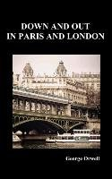 Down and Out in Paris and London-Orwell George