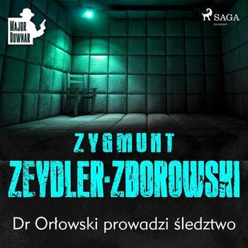 Dr Orłowski prowadzi śledztwo-Zeydler-Zborowski Zygmunt