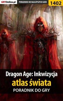 Dragon Age: Inkwizycja - atlas świata-Homa Patrick Yxu, Hałas Jacek Stranger