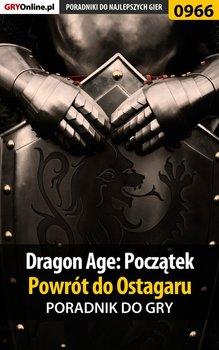 Dragon Age: Początek - Powrót do Ostagaru -  poradnik do gry-Hałas Jacek Stranger
