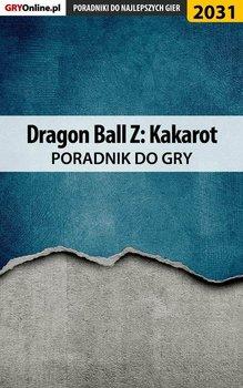 Dragon Ball Z Kakarot - poradnik do gry-Misztal Grzegorz Alban3k, Fras Natalia N.Tenn