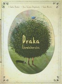 Draka ekonieboraka-Dziubak Emilia, Saroma-Stępniewska Eliza, Wierzba Iwona