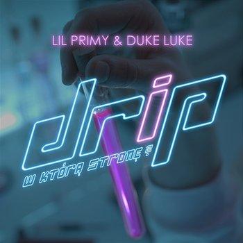 Drip (W którą stronę?)-Lil Primy, Duke Luke