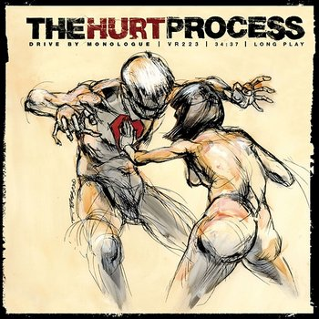Drive By Monologue-The Hurt Process