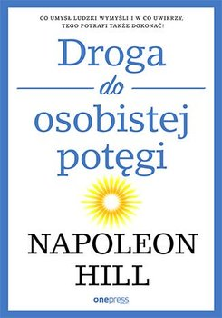 Droga do osobistej potęgi-Hill Napoleon