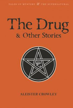 Drug and Other Stories-Crowley Aleister, Breeze William, Davies David Stuart
