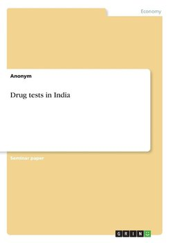 Drug tests in India - Anonym
