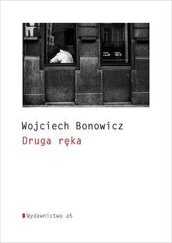 Druga ręka-Bonowicz Wojciech