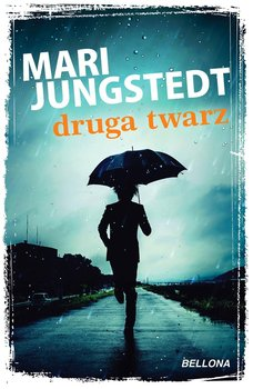 Druga twarz-Jungstedt Mari