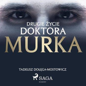 Drugie życie doktora Murka-Dołęga-Mostowicz Tadeusz