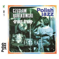 Drums Dream - Polish Jazz. Volume 50