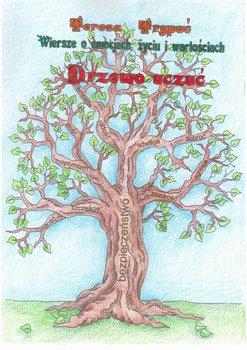 Drzewo uczuć. Wiersze o emocjach, życiu i wartościach-Trypuć Teresa