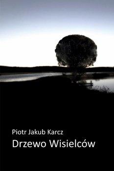 Drzewo wisielców-Karcz Piotr Jakub