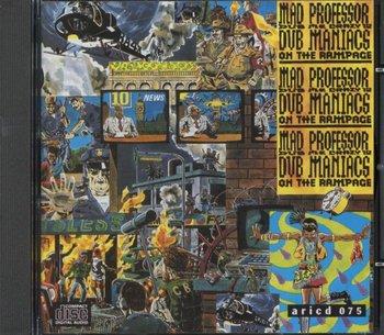 Dub Maniacs On The Rampage-Mad Professor