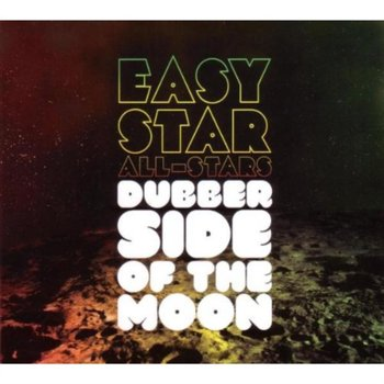 Dubber Side Of The Moon - Easy Star All-Stars