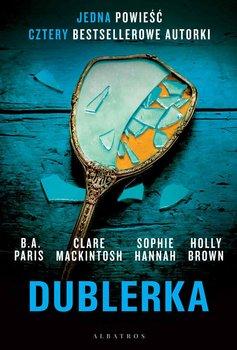 Dublerka-Paris B.A., Hannah Sophie, Mackintosh Clare, Brown Holly