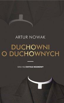 Duchowni o duchownych-Nowak Artur