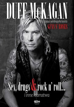 Duff McKagan. Sex, drugs & rock n' roll… i inne kłamstwa                      (ebook)