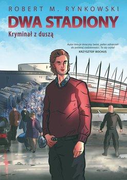 Dwa stadiony-Rynkowski Robert