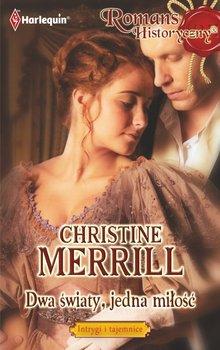 Dwa światy, jedna miłość-Merrill Christine