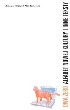 Dwa zero. Alfabet nowej kultury i inne teksty                      (ebook)