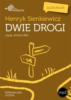 Dwie drogi-Sienkiewicz Henryk
