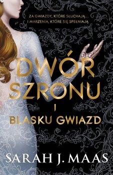 Dwór szronu i blasku gwiazd-Maas Sarah J.