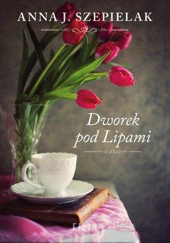 Dworek pod Lipami-Szepielak Anna J.
