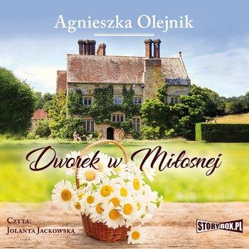 Dworek w Miłosnej-Olejnik Agnieszka