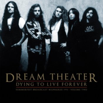Dying to Live Forever - Dream Theater