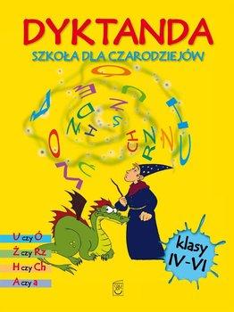 Dyktanda dla klas IV-VI. Szkoła dla czarodziejów                      (ebook)