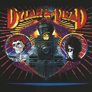 Dylan & The Dead-Bob Dylan And the Grateful Dead