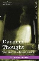 Dynamic Thought-Atkinson William Walker