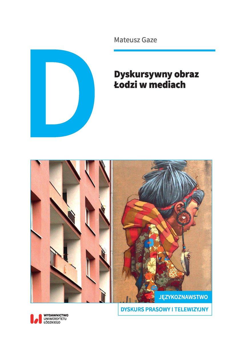 Dyskursywny obraz Łodzi w mediach