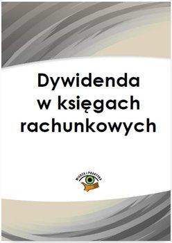 Dywidenda w księgach rachunkowych                      (ebook)