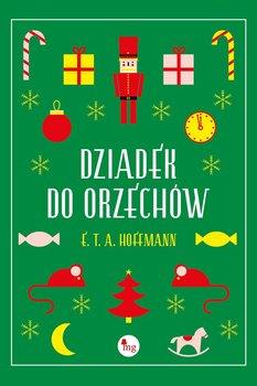 Dziadek do orzechów-Hoffmann E.T.A.