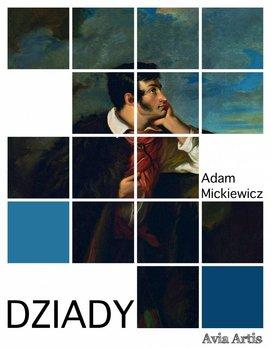 Dziady-Mickiewicz Adam