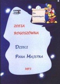 Dzieci Pana Majstra-Rogoszówna Zofia