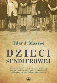 Dzieci Sendlerowej-Mazzeo Tilar J.