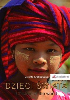 Dzieci świata-Królikowska Jolanta