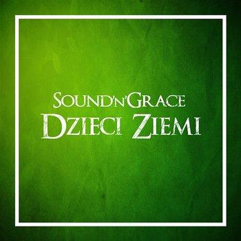 Dzieci ziemi-Sound'n'Grace