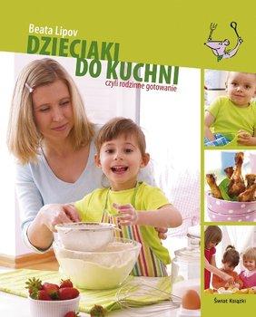 Dzieciaki do kuchni-Lipov Beata