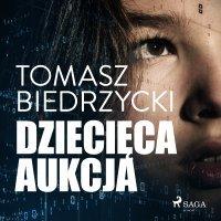 Dziecięca aukcja-Biedrzycki Tomasz