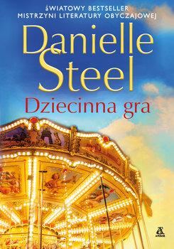 Dziecinna gra-Steel Danielle