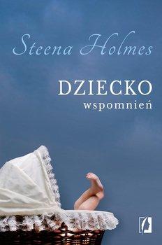 Dziecko wspomnień-Holmes Steena