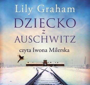 Dziecko z Auschwitz-Graham Lily
