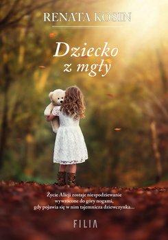 Dziecko z mgły-Kosin Renata