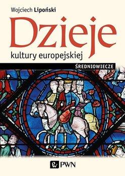 Dzieje kultury europejskiej Średniowiecze-Lipoński Wojciech