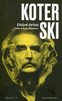 Dzień świra i inne teksty filmowe-Koterski Marek